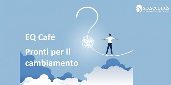 EQ Café Virtuale Pronti per il cambiamento